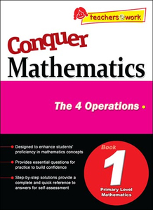 Conquer Mathematics The 4 Operations Book 1