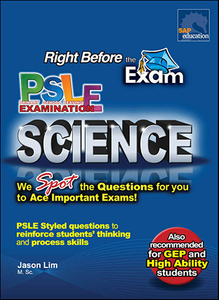 Just Before The EXAM PSLE Science