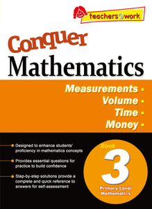 Conquer Mathematics Measurements - Volume - Time - Money Book 3