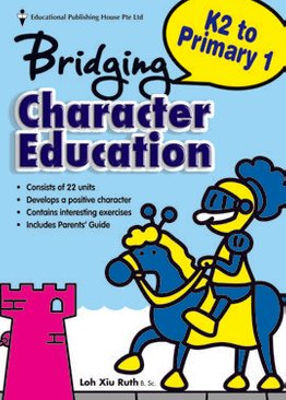 Bridging K2 to Primary One Character Education