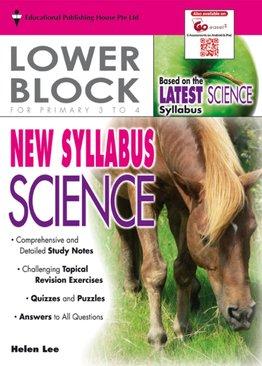 New Syllabus Science - Lower Block Pri 3/4