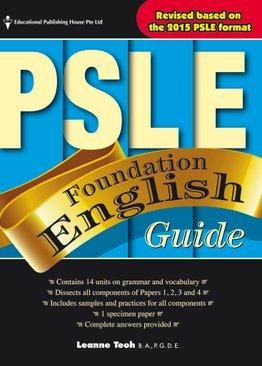 PSLE Foundation English Guide