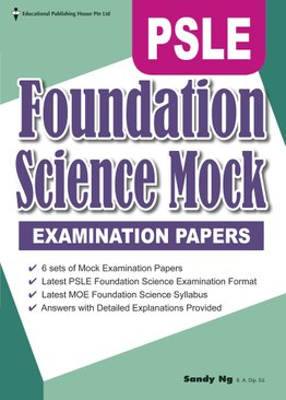 PSLE Foundation Science Mock Examination Papers