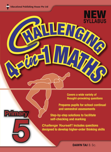 Challenging 4-In-1 Maths 5 (New Syllabus)