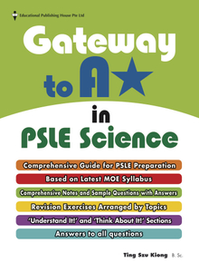 Gateway to A* in PSLE Science