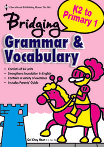Bridging K2 to Primary One Grammar & Vocabulary