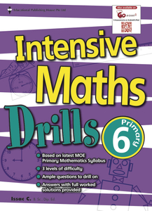 Intensive Maths Drills 6 - New Syllabus