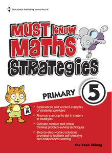 Must Know Mathematics Strategies 5 (New Syllabus)