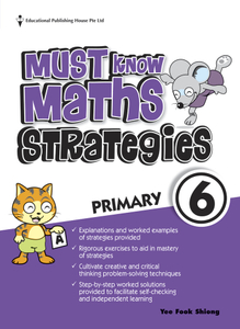 Must Know Mathematics Strategies 6 (New Syllabus)