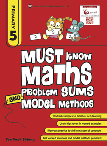 Must Know Maths Problem Sums And Model Methods 5 (New Syllabus)