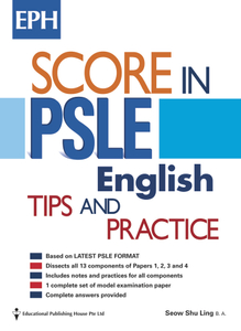 Score In PSLE English - Tips & Practice