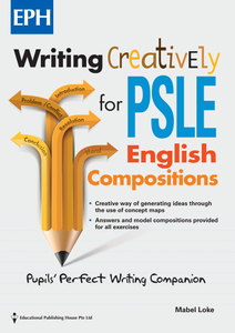 Writing Creatively For Psle English Composition