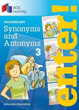 Enter: Synonyms and Antonyms 3