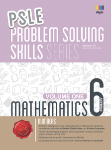 PSLE Mathematics Problem Solving Skills Series - Volume 1 (Numbers)