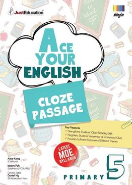 Ace Your English (Cloze Passage) Primary 5