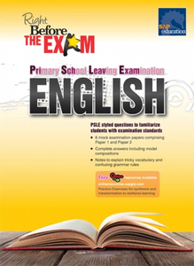 Right Before PSLE- PSLE English