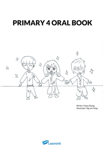 PRIMARY 4 ENGLISH ORAL BOOKLET BY HANA ZHANG (PRINTED BOOK)