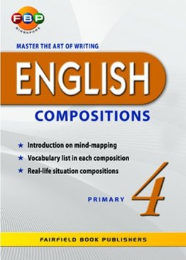 Master the Art of Writing English Compositions - Primary 4