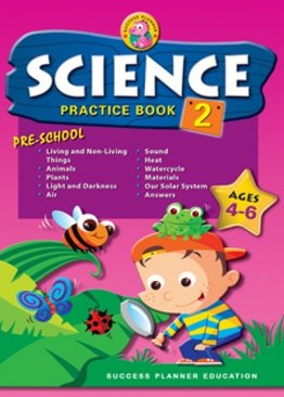 Pre-School Science Practice Book 2 (Age 4-6)