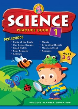 Pre-School Science Practice Book 1 (Age 3-5)