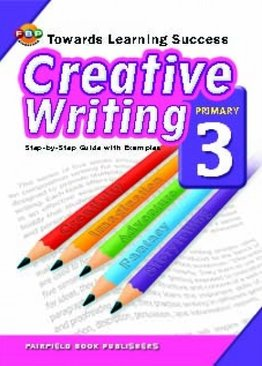 Towards Learning Success   Creative Writing - Primary 3