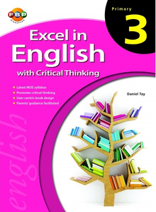Excel in English with Critical Thinking - Primary 3