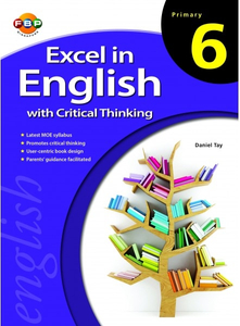 Excel in English with Critical Thinking - Primary 6