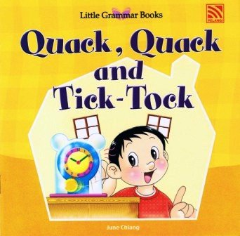 Little Grammar Books - Quack, Quack and Tick-Tock