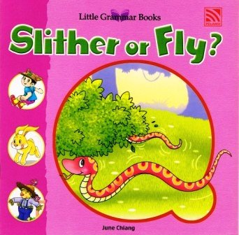 Little Grammar Books - Slither or Fly?