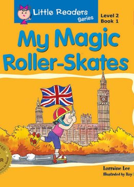 Little Readers Level 2 - My Magic Roller - Skates