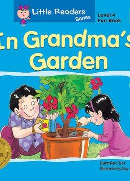 Little Reader Series Level 4 -  In Grandma's Garden