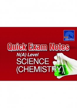 Quick Exam Notes N(A) Level Science (Chemistry)
