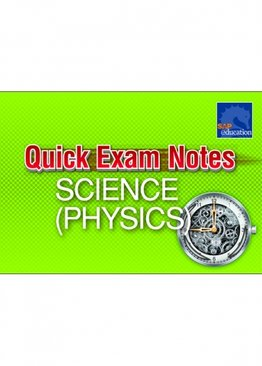 Quick Exam Notes Science (Physics)