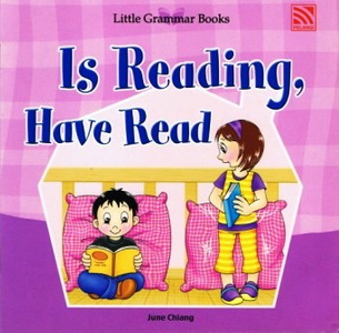Little Grammar Books - Is Reading, Have Read