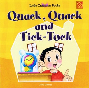 Little Grammar Books - Quack, Quack and Tick-Tock