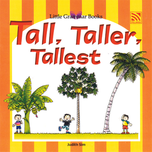 Little Grammar Books - Tall, Taller, Tallest