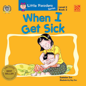Little Readers Level 2 - When I Get Sick