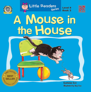 Little Reader Series Level 4 - A Mouse In The House
