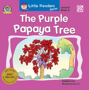 Little Readers Series Level 5 - The Purple Papaya Tree