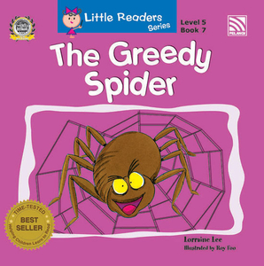 Little Readers Series Level 5 - The Greedy Spider