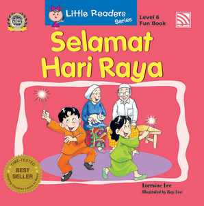 Little Readers Series Level 6 - Selamat Hari Raya