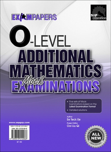 O-Level Additional Mathematics Mock Examinations