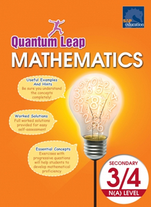Quantum Leap - Mathematics Secondary 3/4 N(A) Level