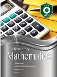 Complete Guide with Practice Olevel Elementary Maths Topic by Topic