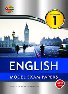 English Model Exam Papers Sec 1