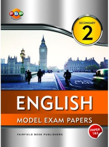 English Model Exam Papers Sec 2