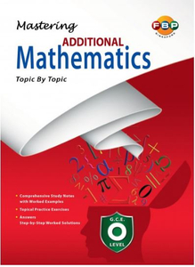 Mastering Additional Mathematics O-level Topic by Topic