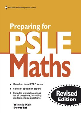 Preparing for PSLE Maths (New Syllabus)