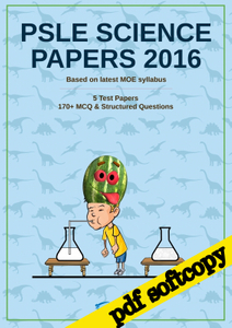 PSLE Science Papers 2016, by Hana Zhang (E-Test Papers)