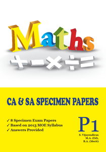 PRIMARY ONE MATHS CA & SA SPECIMEN PAPERS
